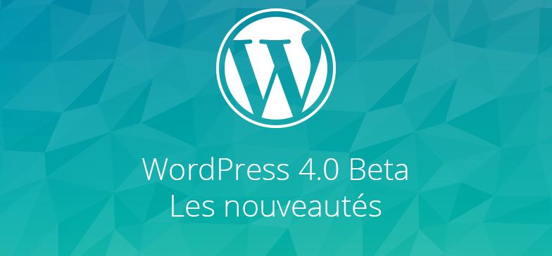 wordpress-4-0-nouveautes